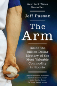 The Arm - Jeff Passan